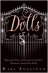 The Dolls, UK Version, by Kiki Sullivan